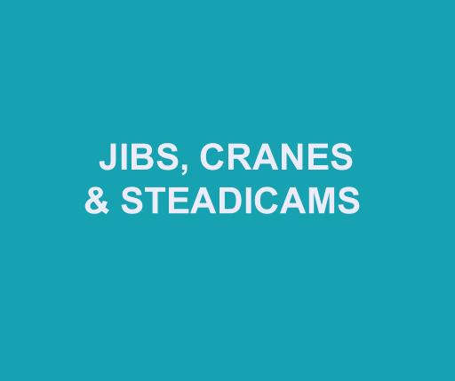 Jibs, Cranes and Steadicams